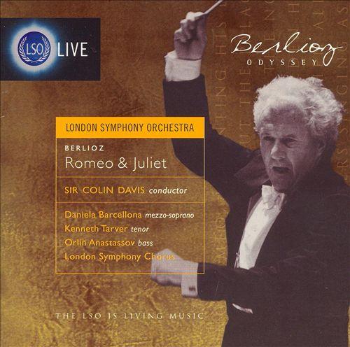 Berlioz: Romeo and Juliet