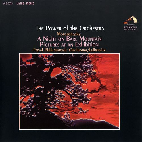 The Power of the Orchestra: Mussorgsky – A Night on Bare Mountain; Pictures at an Exhibition