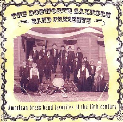 American Brass Band Favorites of the 19th Century
