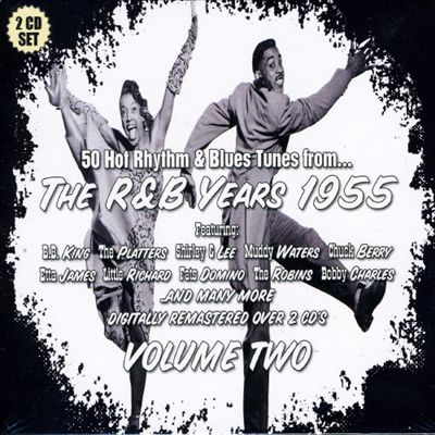 The R&B Years: 1955, Vol. 2