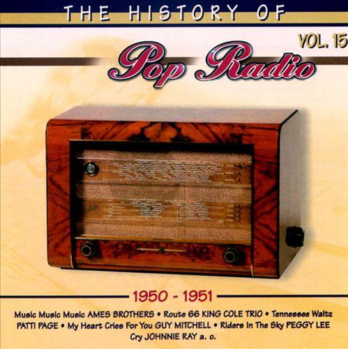 History of Pop Radio, Vol. 15: 1950-1951[OSA/Radio History]