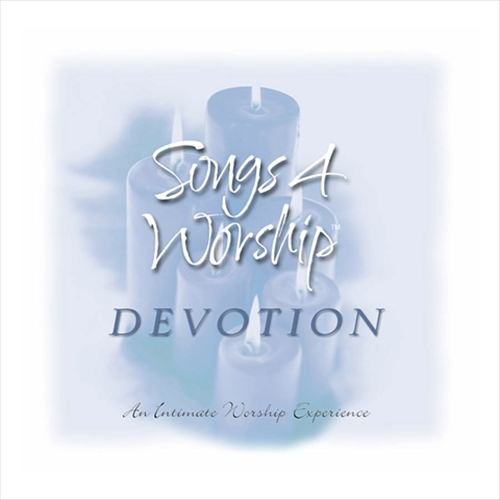 Songs 4 Worship: Devotion