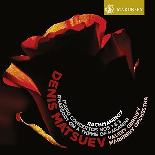 Rachmaninov: Piano Concertos Nos. 1 & 3; Rhapsody on a Theme of Paganini