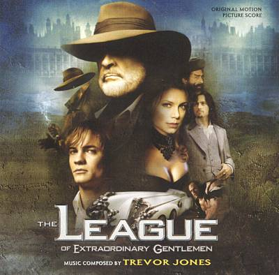 The League of Extraordinary Gentlemen [Original Motion Picture Soundtrack]