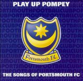 Play Up Pompey: the Songs of Portsmouth F.C.