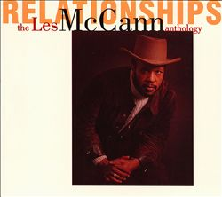 Les McCann Anthology: Relationships