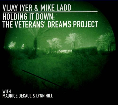 Holding It Down: The Veterans' Dreams Project