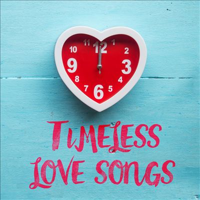 Timeless Love Songs [2018]