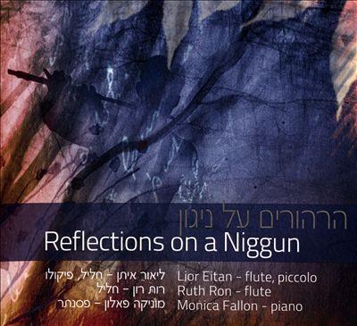 Reflections on a Niggun