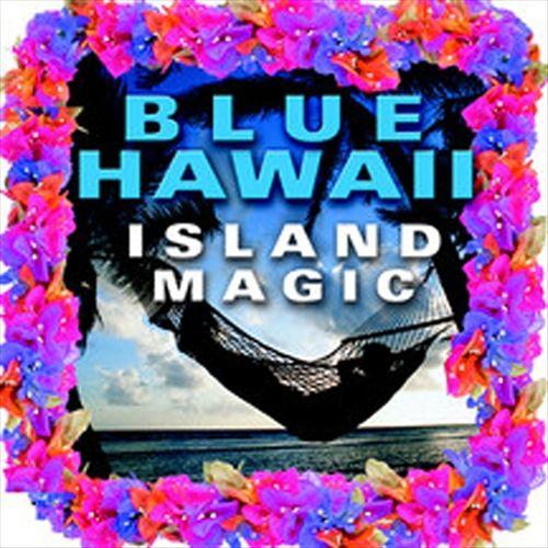 Blue Hawaii: Island Magic