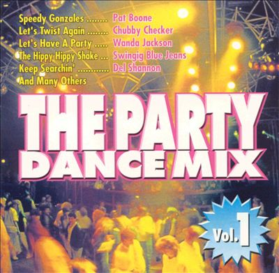 The Party Dance Mix, Vol. 1