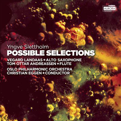 Yngve Slettholm: Possible Selections