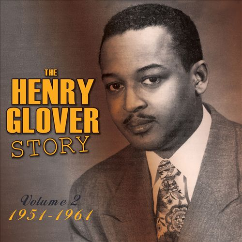 The Henry Glover Story, Vol. 2: 1951-1961