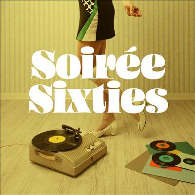 Soirée Sixties