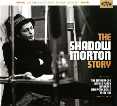 Sophisticated Boom Boom: The Shadow Morton Story