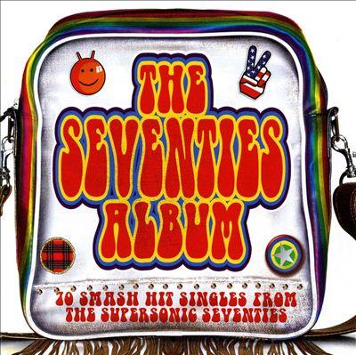The Seventies Album [Sanctuary]