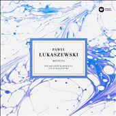 Paweł Łukaszewski: Motets