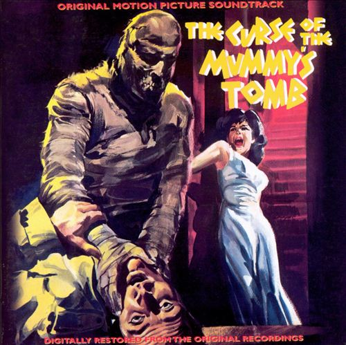 The Curse of the Mummy's Tomb [Original Motion Picture Soundtrack]