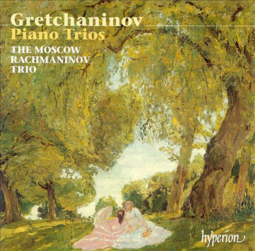 Gretchaninov: Piano Trios