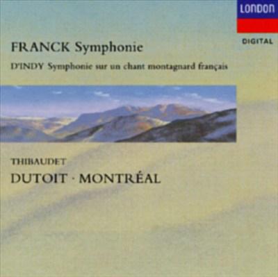 Franck: Symphonie; D'Indy: Symphonie sur une chant Montagnard Français