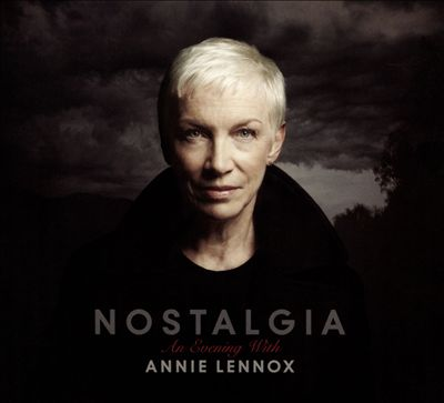 Nostalgia: An Evening with Annie Lennox