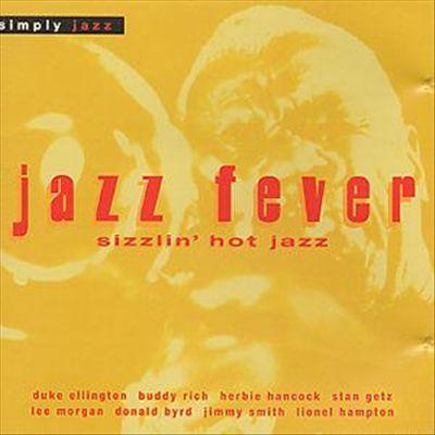 Simply Jazz: Jazz Fever