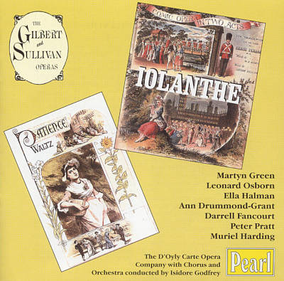Gilbert & Sullivan: Iolanthe; Patience [1951 Recordings]