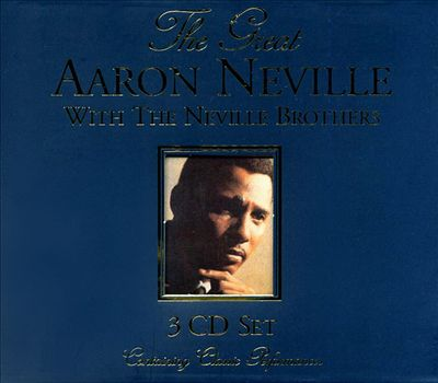 The Great Aaron Neville with the Neville Brothers