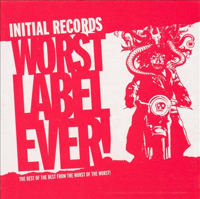 Initial Records: Worst Label Ever!