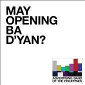 May Opening Ba D'yan-Advertising Band of the Philippines