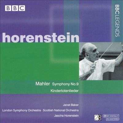 Mahler: Symphony No. 9; Kindertotenlieder