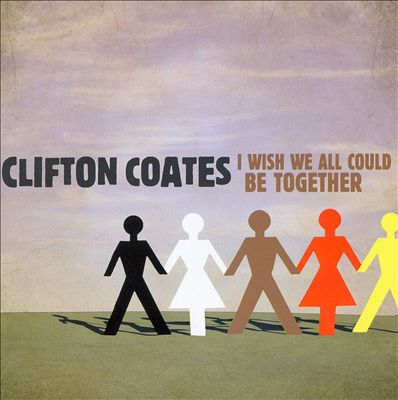 I Wish We All Could Be Together