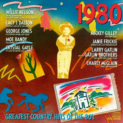 Greatest Country Hits of the 80's: 1980
