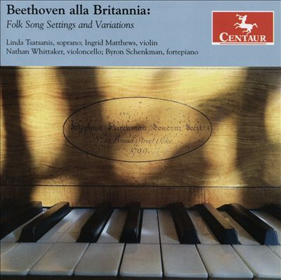 Beethoven alla Britannia: Folk Song Settings and Variations