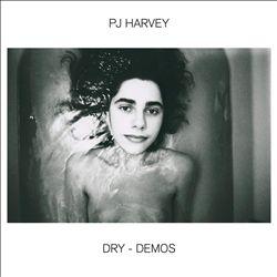 Dry: The Demos