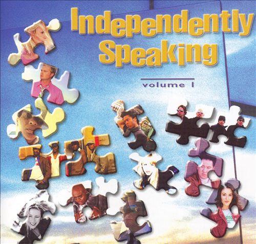 Independently Speaking, Vol. 1