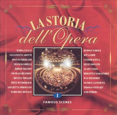 La Storia dell'Opera, Vol. 1: Famous Scenes