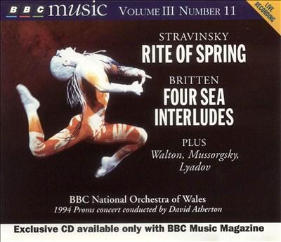 Stravinsky: Rite of Spring; Britten: Four Sea Interludes, etc.
