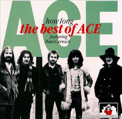 How Long: The Best of Ace Featuring Paul Carrack