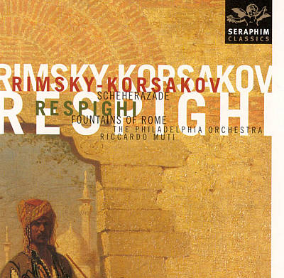 Rimsky-Korsakov: Scheherazade; Respighi: Fontane di Roma