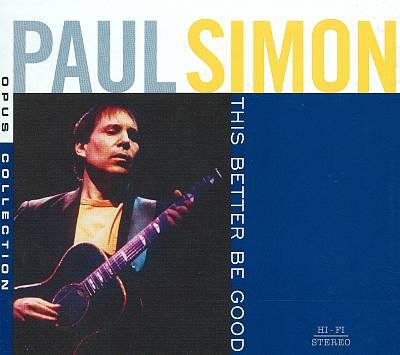 Paul Simon Opus Collection: This Better Be Good