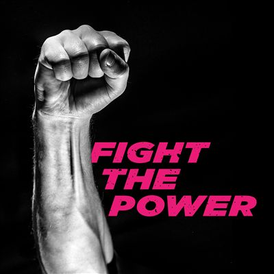 Fight the Power [2019]
