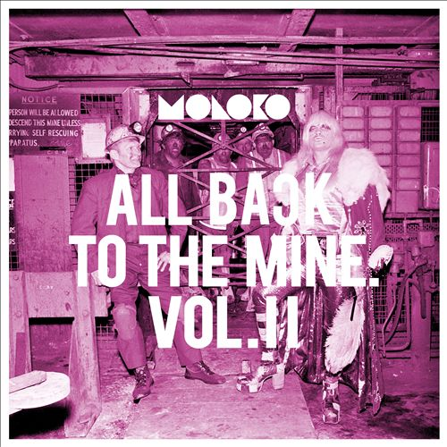 All Back to the Mine: Volume II – A Collection of Remixes