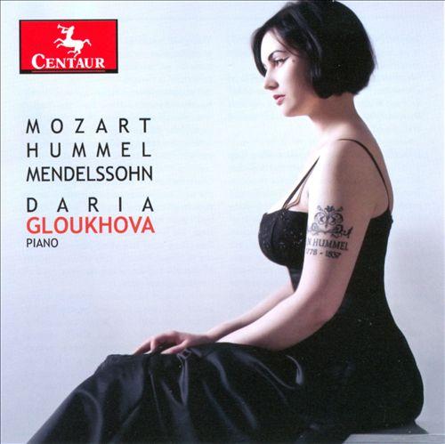 Mozart, Hummel, Mendelssohn