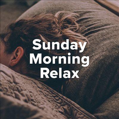 Sunday Morning Relax