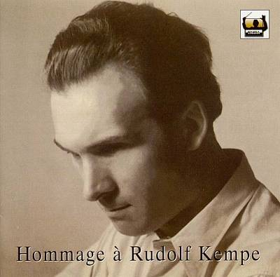 Hommage To Rudolf Kempe (1910-1976)