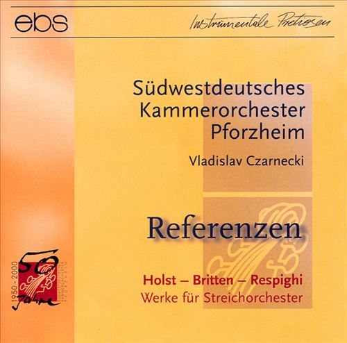 Holst, Britten and Respighi: Works for String Orchestra