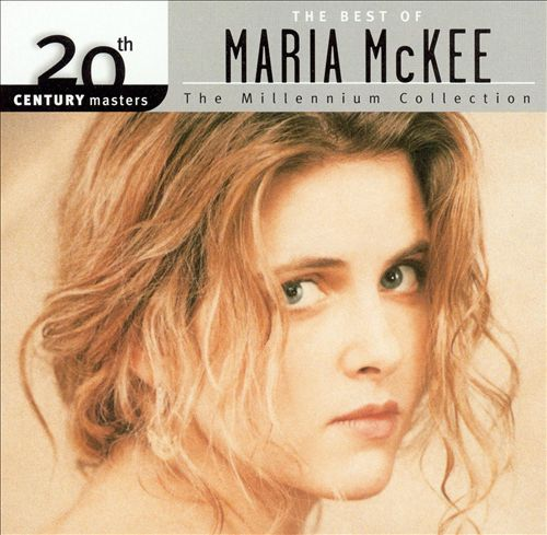 20th Century Masters - The Millennium Collection: The Best of Maria McKee