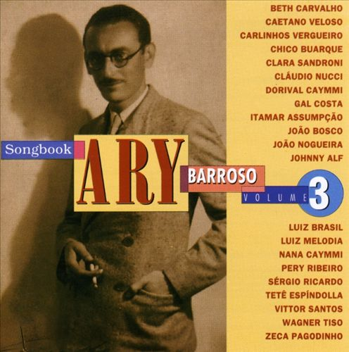 Ary Barroso Songbook, Vol. 3