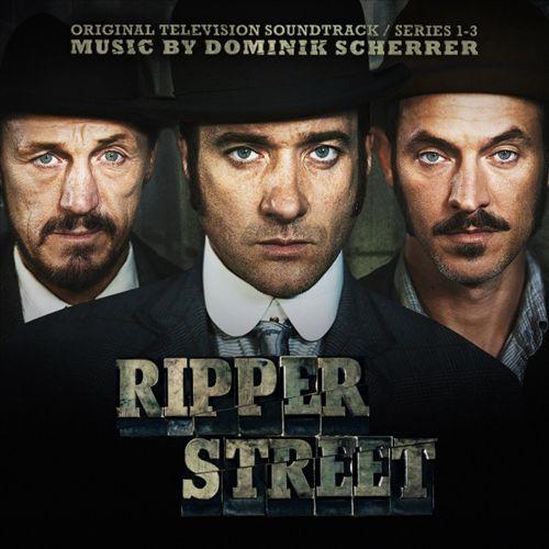 Ripper Street [Original Television Soundtrack]
